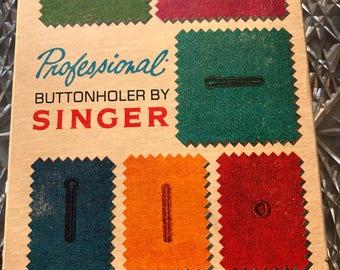 1973 Vintage Singer Professional Buttonholer / Singer Sewing Machine Buttonholer / 1970s