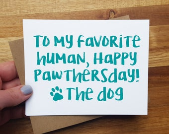 Fathers Day Card from the Dog or From the Cat - Custom Card - Happy Pawthersday!