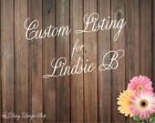 Custom Listing for Lindsie B