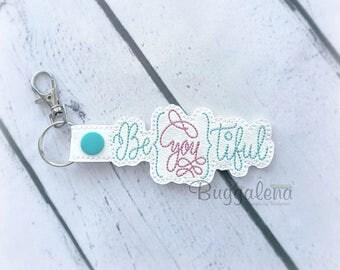 BeYouTiful Snap Tab Key Fob Embroidery Design