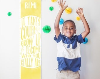 """Custom/ Personalized Yellow """"It takes courage to grow up"""" growth chart -Perfect for boy, girl, or gender neutral nursery or baby shower gift"""