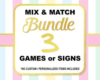 Mix and Match Any 3 (Three) Shower Games or Signs, Choose Your Own Bundle, Baby Shower or Bridal Bundle, No Custom Items, DIY Printable