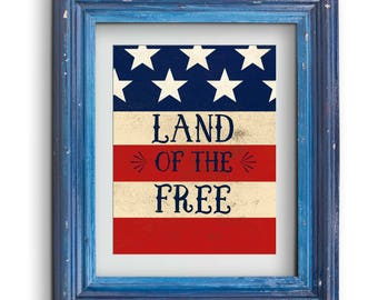 Land of the Free Patriotic Print {Digital}