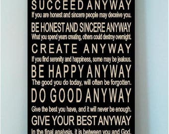 ON SALE SALE....Beautiful 10x24 wooden sign with Mother Teresa's Do It Anyway Poem...normally 39.99