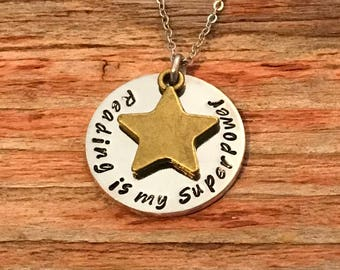 Reading is my Superpower - hand stamped necklace