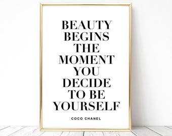 SALE -50% Beauty Begins The Moment You Decide To Be Yourself Digital Print Instant Art INSTANT DOWNLOAD Printable Wall Decor