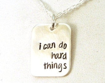 SALE CIJ2017 I Can Do Hard Things Necklace / You Can Do It Necklace / Direct Sales Gift / Social Worker Gift / Gift for Her / Sterling Silve