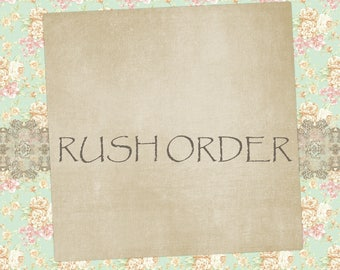 Rush Order - Bump up processing time to 1-2 business days - Excludes shipping time