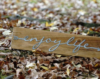 Enjoy Life Sign