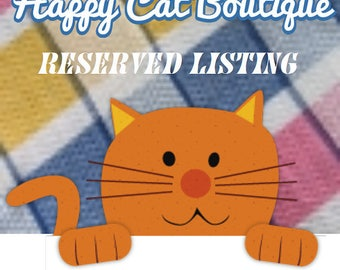 Reserved Listing for kellyself87