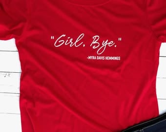 Delta 1913 Girl Bye Shirt