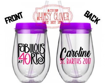 Bev2Go 'Fabulous at Forty' Stemless Acrylic Wine Tumbler with Purple Lid/Straw, Personalized Wine Glass, Girls Weekend, 40th Birthday Party