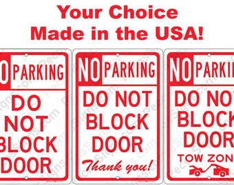 No Parking Do Not Block Entrance on an 8x12 Aluminum Sign Made in USA UV Protected