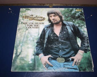 Vintage 1970s (1976) Waylon Jennings - Are You Ready For The Country LP / Full Length Album