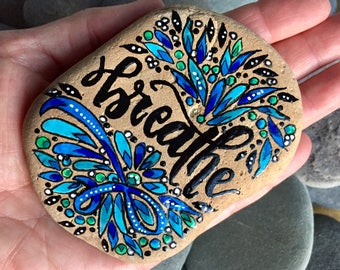 breathe/painted stones/painted rocks/paperweights/ boho art/boho decor/ hippie art/ meditation stones/ items for altars/ desk art /stone art