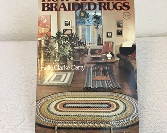 How to Make Braided Rugs, Sally Clarke Carty, vintage book