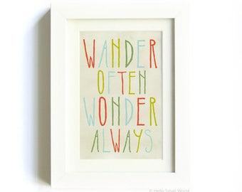 Wander Often Wonder Always® by Jon Traves - Inspirational Print, Motivational Print, Inspirational Quote Print, 5 x 7 Typography Print