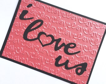 I Love Us Valentine's Day Card **READY TO Ship**