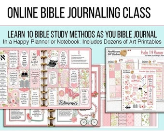 Bible Journaling Online Class Studying Psalm 119 (22 Lessons). With Kits, Worksheets, and Lessons. Use Happy Planner or Notebook.