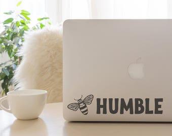Be Humble Decal, Be Humble, Car Decal, Laptop Decal, Bee Humble, Bee Humble Car Decal