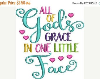 ON SALE All of God's Grace in one little face Embroidery Design - Instant Download