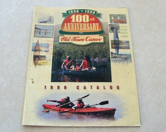 1998 100th Anniversary Old Town Canoe Catalog, 47 Pages of Styles and Accessories in Color