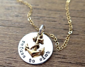 SALE Inspirational Necklace Refuse To Sink Quote Jewelry Anchor Necklace Nautiacal Necklace Hand Stamped Jewelry Sterling Silver Necklace