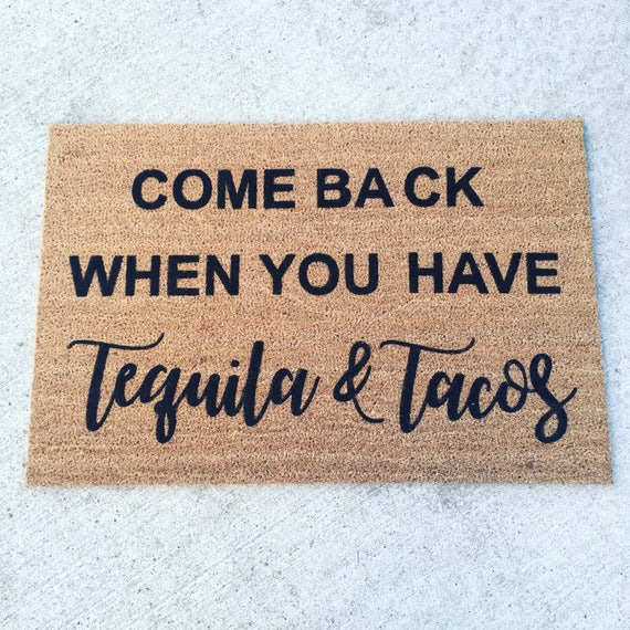 Tequila and Tacos Door Mat
