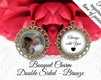 SALE! Double-Sided Wedding Memorial Bouquet Charm - Personalized with Photo - Always with you
