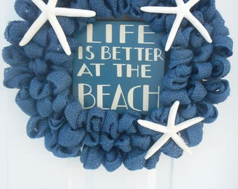 Beach burlap wreath Life is Better at the Beach wreath Blue beach wreath Starfish wreath Seashore burlap wreath Coastal decor Seashore RTS