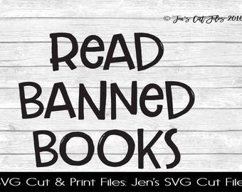Read Banned Books SVG Cut File, SVG files for Die Cutting Machines- Vinyl htv Clip art - Commercial use