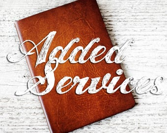 ADDED SERVICES