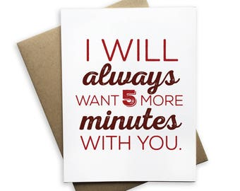 I Always Want 5 More Minutes With You Notecard, notecard, blank card, folded card