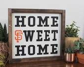 San Francisco Giants Wooden Sign, Home Decor, Home Sweet Home, NorCal, Present for Dad, Christmas, MLB, Baseball Fan, SF Giants, Baseball