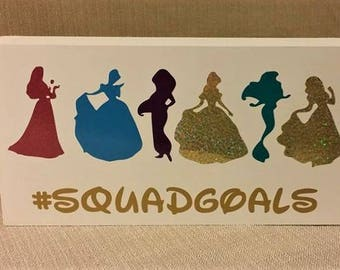 Squadgoals, Disney, Sleeping Beauty, Cinderella, Jasmine, Belle, Little Mermaid, box sign, Disney decor, ready to ship