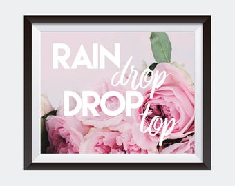 PRINTABLE art | Rain Drop Drop Top | Migos Quote | Dorm Decor | Rap Lyrics | Hip Hop Wall Art