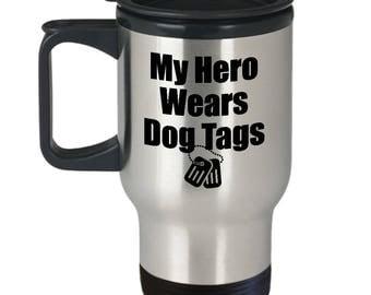 My Hero Wears Dog Tags Travel Mug Veteran Gift for Wife Girlfriend Couples Military Veterans Coffee Cup
