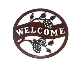 OVAL PINECONE WELCOME Sign made of Rustic Rusty Rusted Recycled Metal