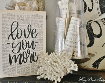 LOVE YOU MORE Sign Vintage Dictionary Bible Verse Art Print Farmhouse Decor Wedding Scripture Wood Fixer Upper