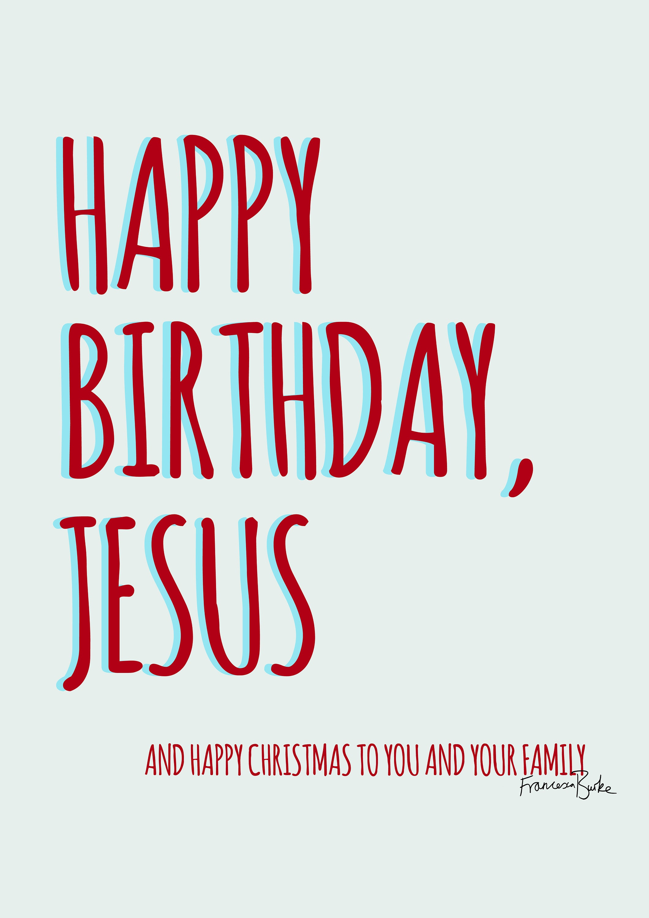 Pre order white funny recycled christmas cards happy birthday pre order white funny recycled christmas cards happy birthday jesus sarcastic gift for kristyandbryce Images