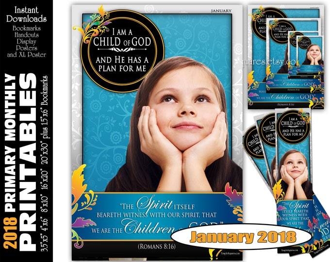 Printable Primary Monthly Posters January 2018 I am a Child of God Poster Bookmark and Handouts 5 sizes XL poster size down to handout size