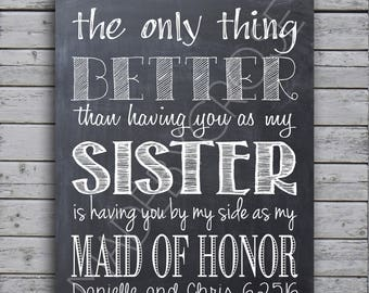 Wedding- Sister Maid of Honor- Chalkboard Print or Canvas