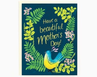 Have a beautiful Mother's Day! - Happy Mother's Day