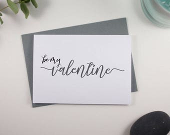 Be my Valentine Card // Grey and Black // Script Design