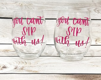 You can't sip with us wine glass // Handpainted Stemless Wine Glass // mean girls wine glass // mean girls  // Wine lovers gift
