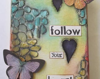 Follow your heart, mixed media canvas, Butterflies,Hearts,Yellow,Red,Blue,