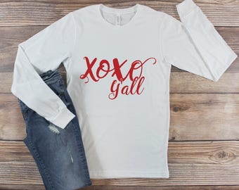 Long Sleeve Valentine's Day Shirt/ Women's Valentine's Day Shirt/ Valentines Day Shirt for Women/ XOXO Yall Shirt/ Love Shirt/ Teacher