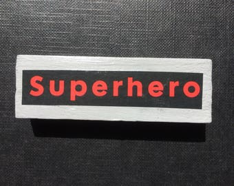 SUPERHERO fridge magnet, Comic Book Gift Idea, Unique Recycled Decor for Home, Office or Man Cave