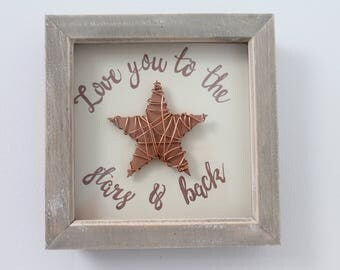 Framed Copper Star - 'Love You to the Stars & Back'
