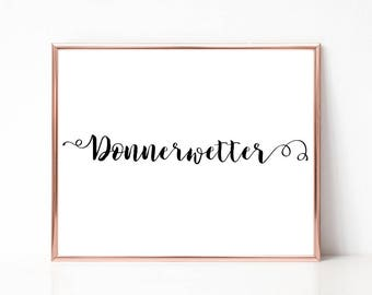 Donnerwetter Print, Digital Print, Modern Word Art, Wall Art Print, printable Typography Sign, Instant Download